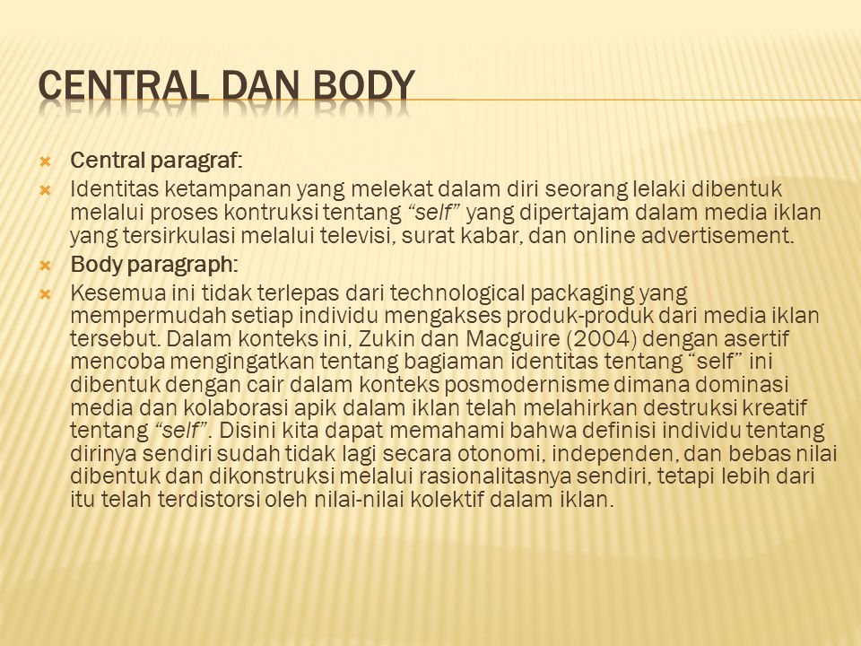 CENTRAL DAN BODY Central paragraf: