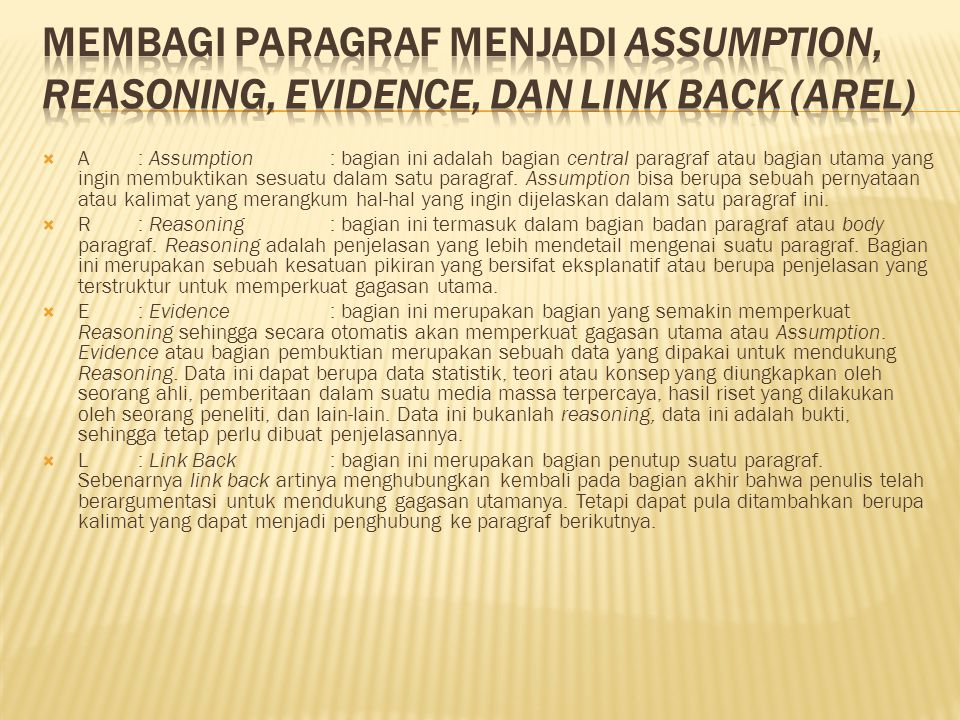 Membagi paragraf menjadi Assumption, Reasoning, Evidence, dan Link Back (AREL)