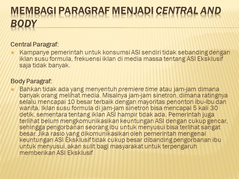Membagi paragraf menjadi central and body