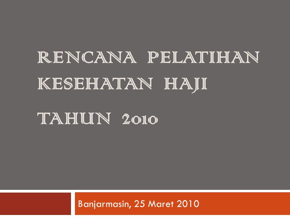 Rencana pelatihan kesehatan haji tahun 2010