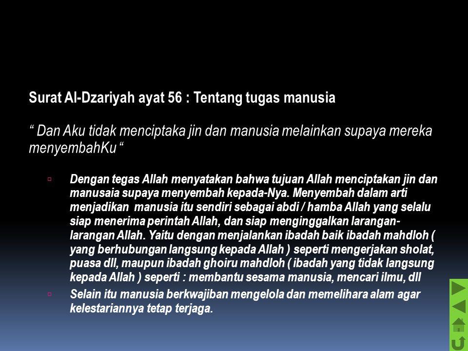 Surat Al-Dzariyah ayat 56 : Tentang tugas manusia