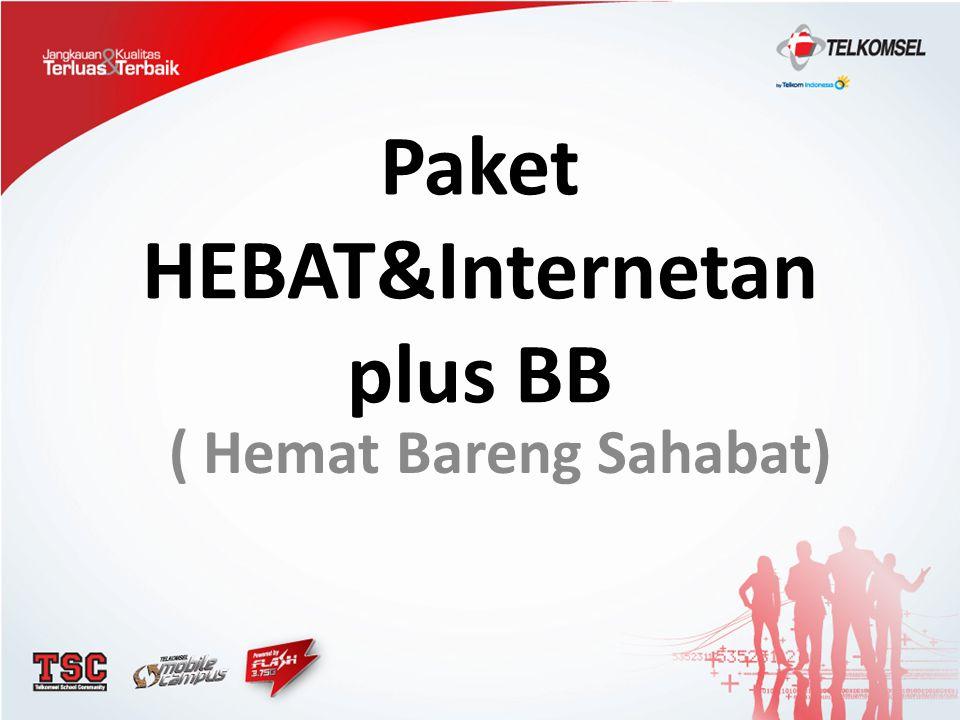 Paket HEBAT&Internetan plus BB