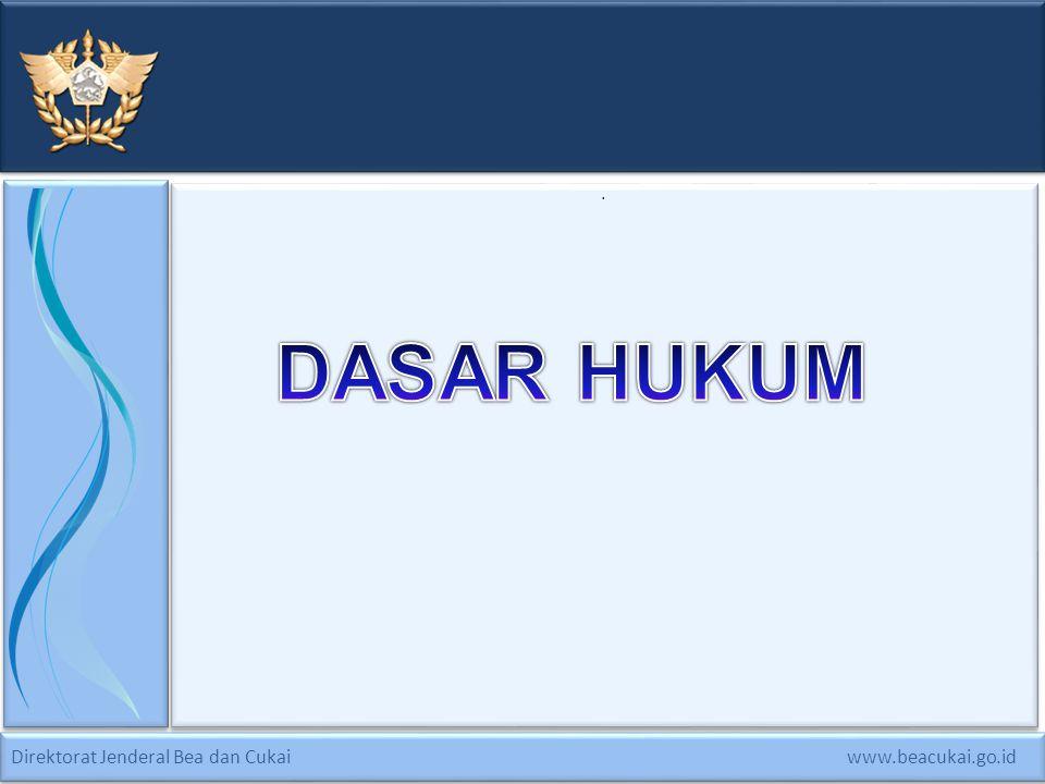 . DASAR HUKUM