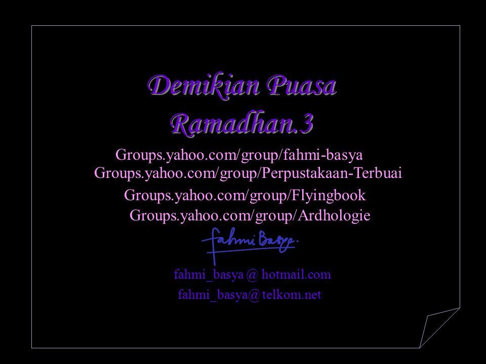 Demikian Puasa Ramadhan.3