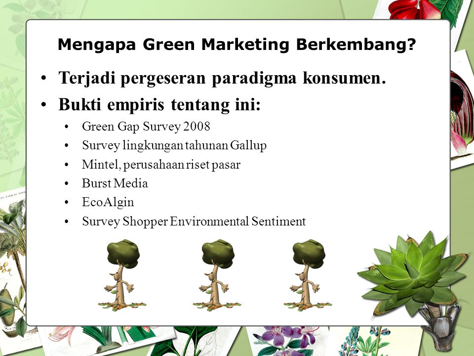 Mengapa Green Marketing Berkembang