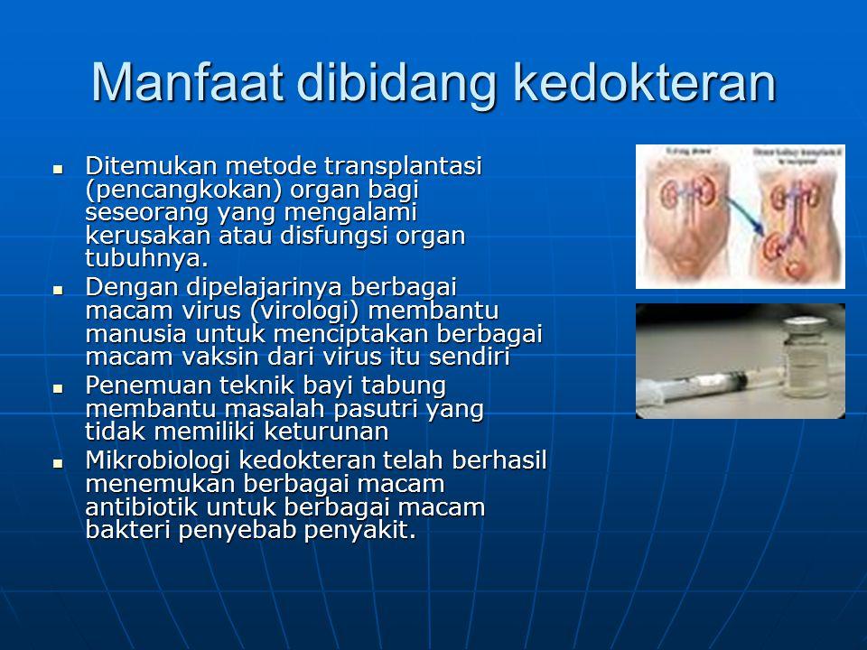 Manfaat dibidang kedokteran