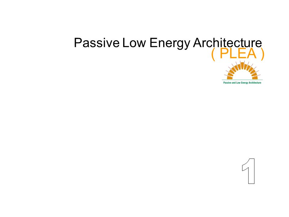 Passive Low Energy Architecture