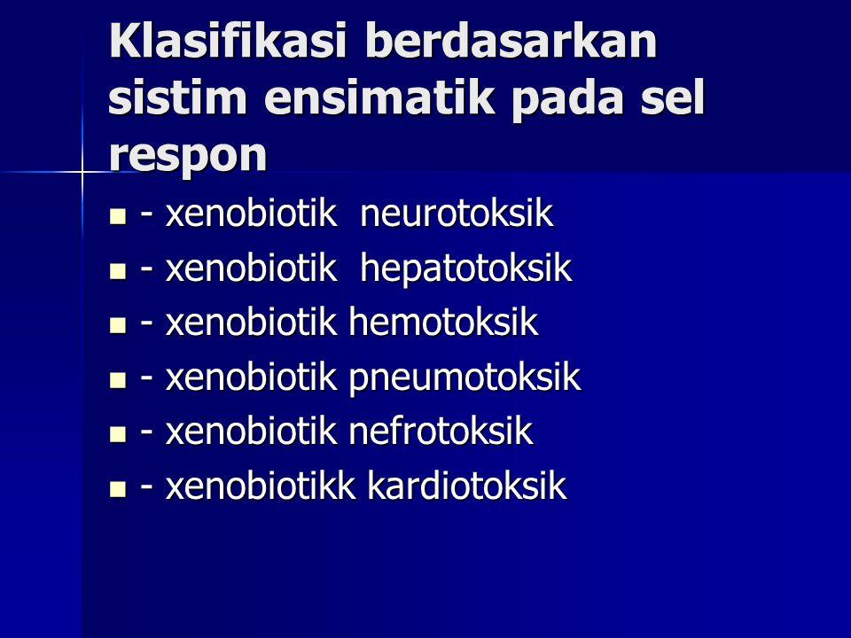 Klasifikasi berdasarkan sistim ensimatik pada sel respon