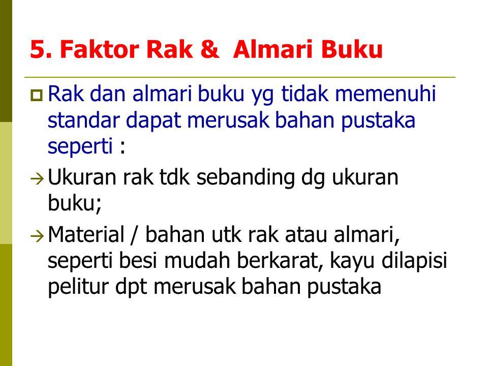5. Faktor Rak & Almari Buku