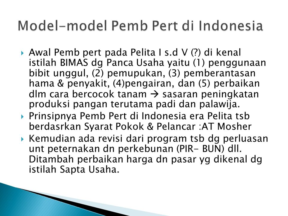 Model-model Pemb Pert di Indonesia
