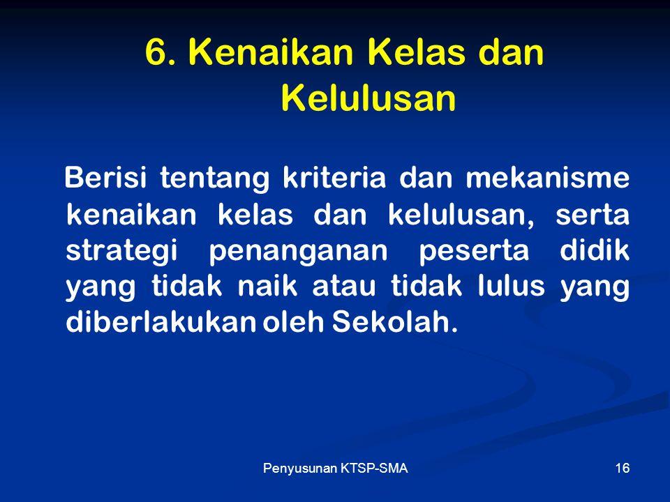 6. Kenaikan Kelas dan Kelulusan