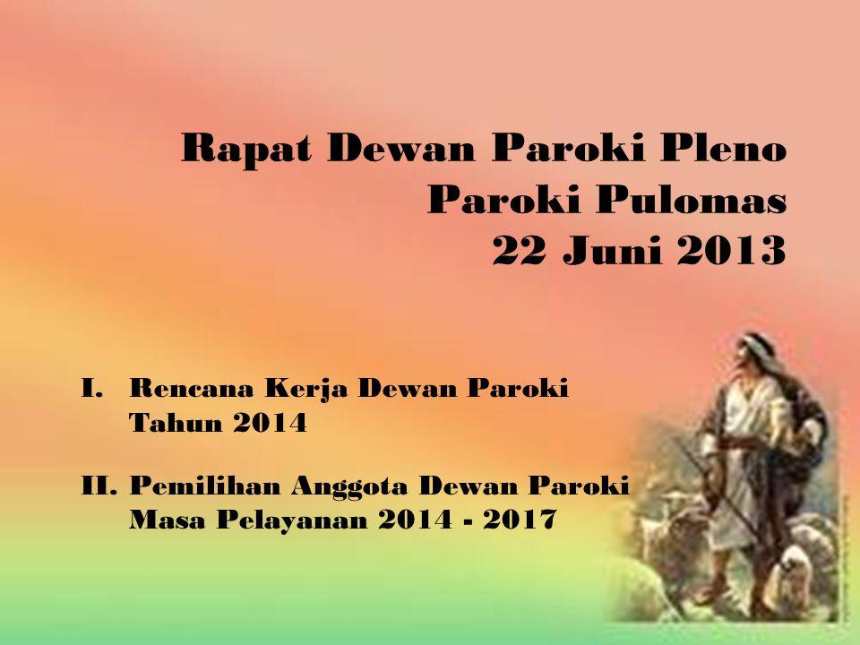 Rapat Dewan Paroki Pleno Paroki Pulomas 22 Juni 2013