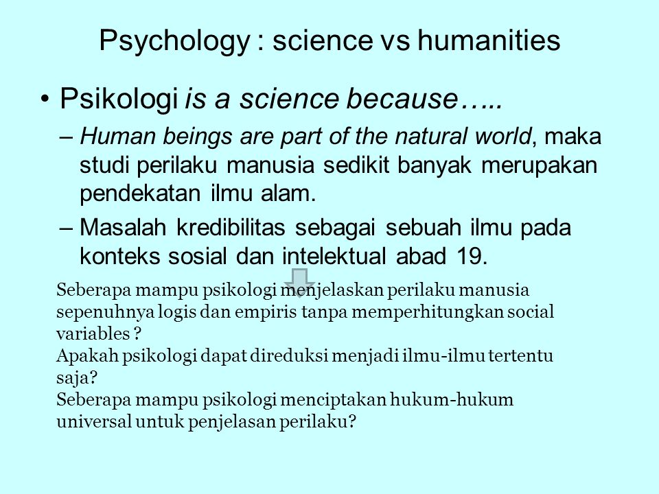 Psychology : science vs humanities