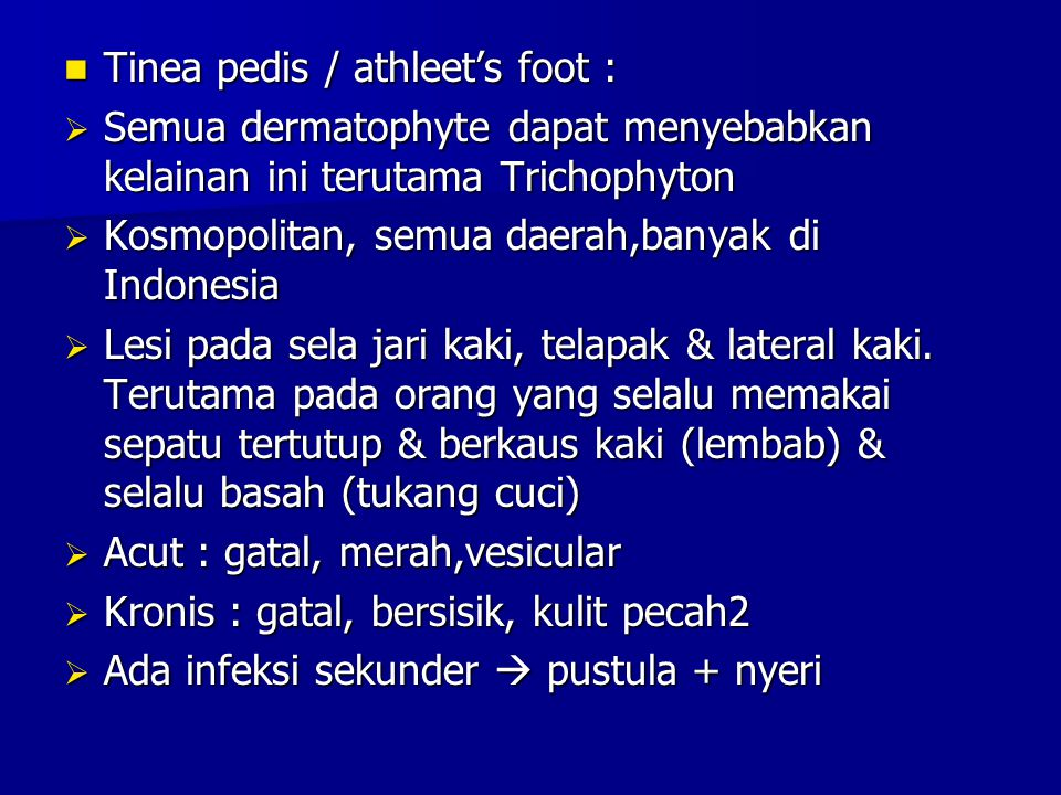 Tinea pedis / athleet's foot :