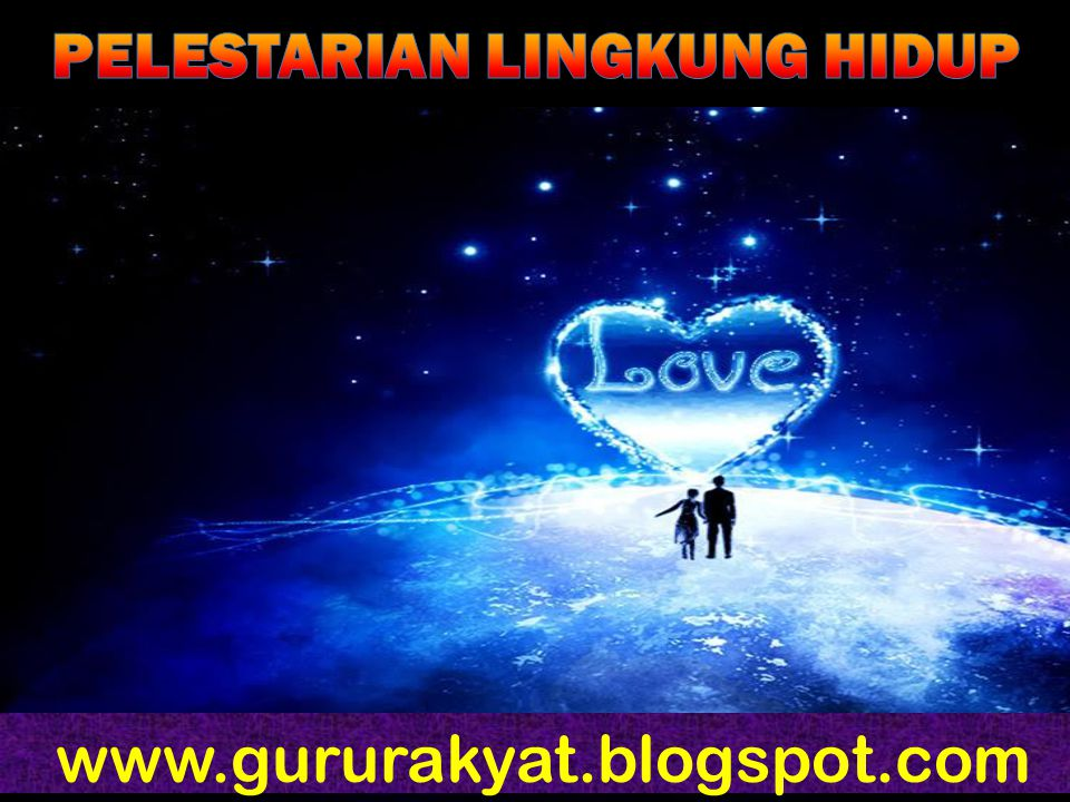 PELESTARIAN LINGKUNG HIDUP