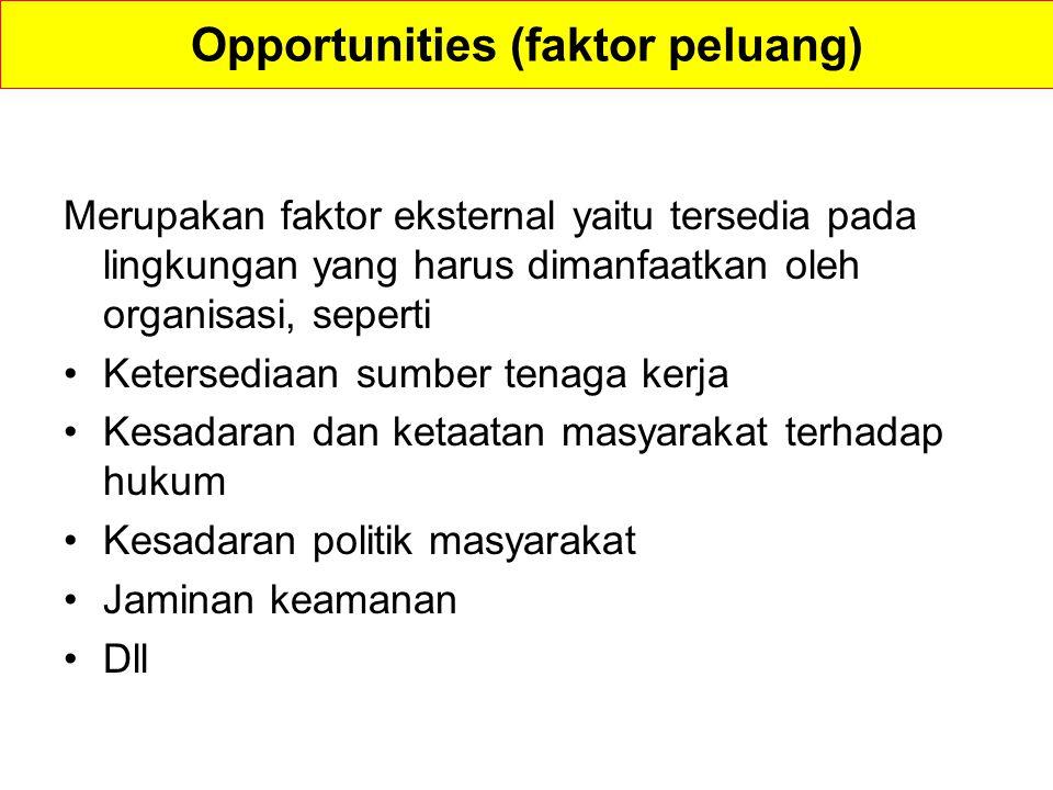 Opportunities (faktor peluang)