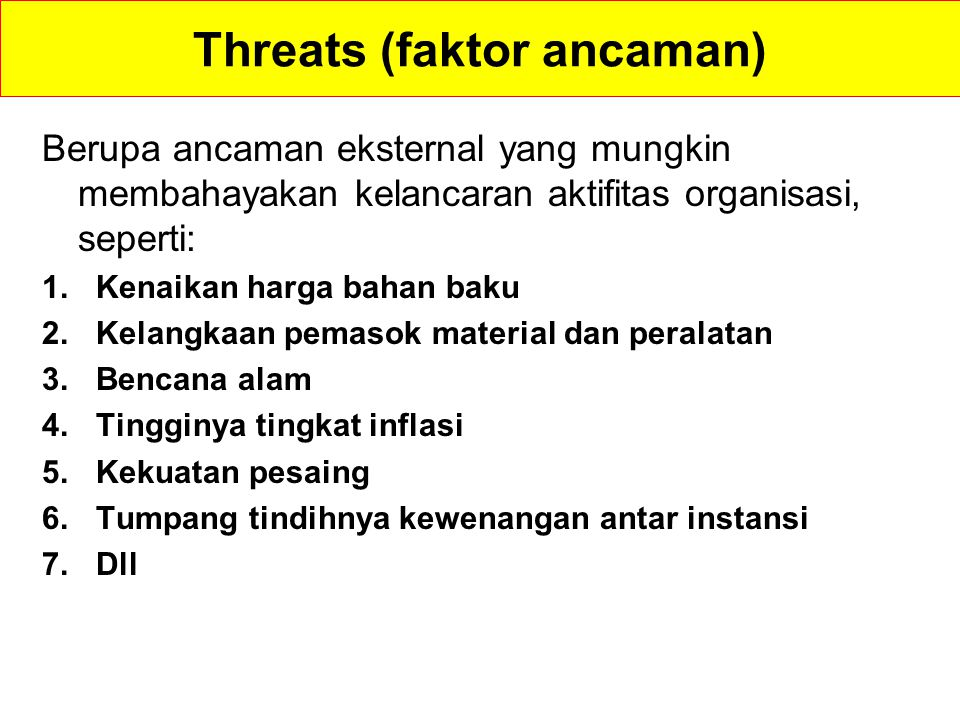 Threats (faktor ancaman)