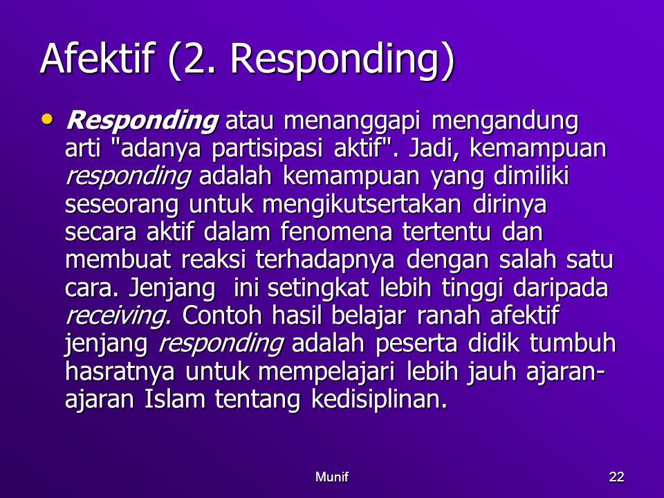 Afektif (2. Responding)