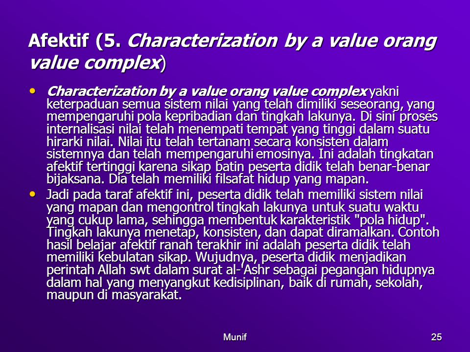 Afektif (5. Characterization by a value orang value complex)