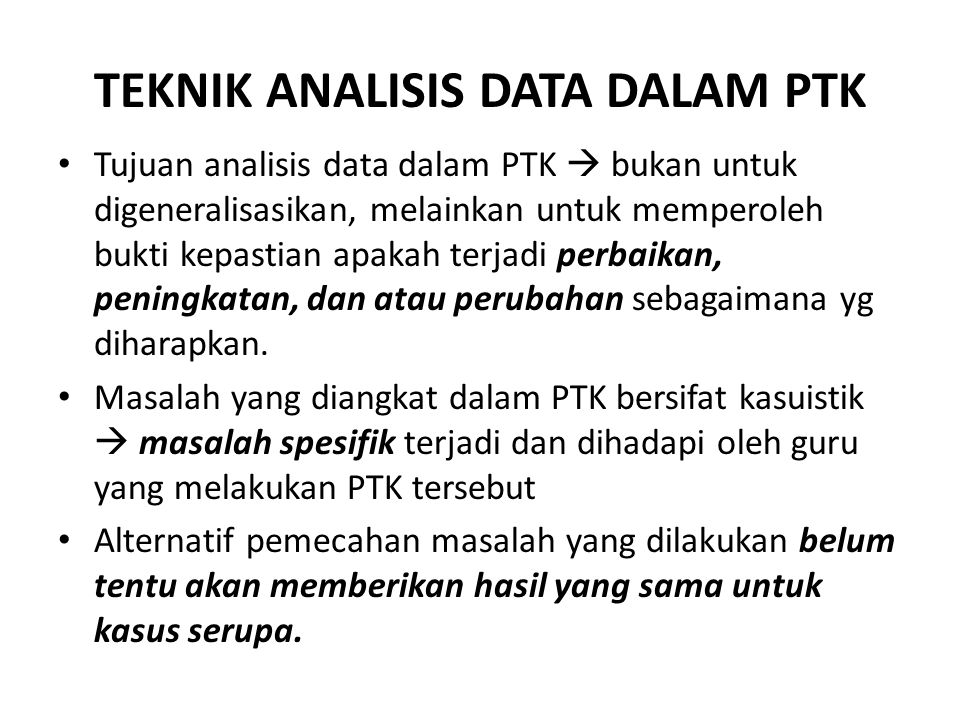 TEKNIK ANALISIS DATA DALAM PTK
