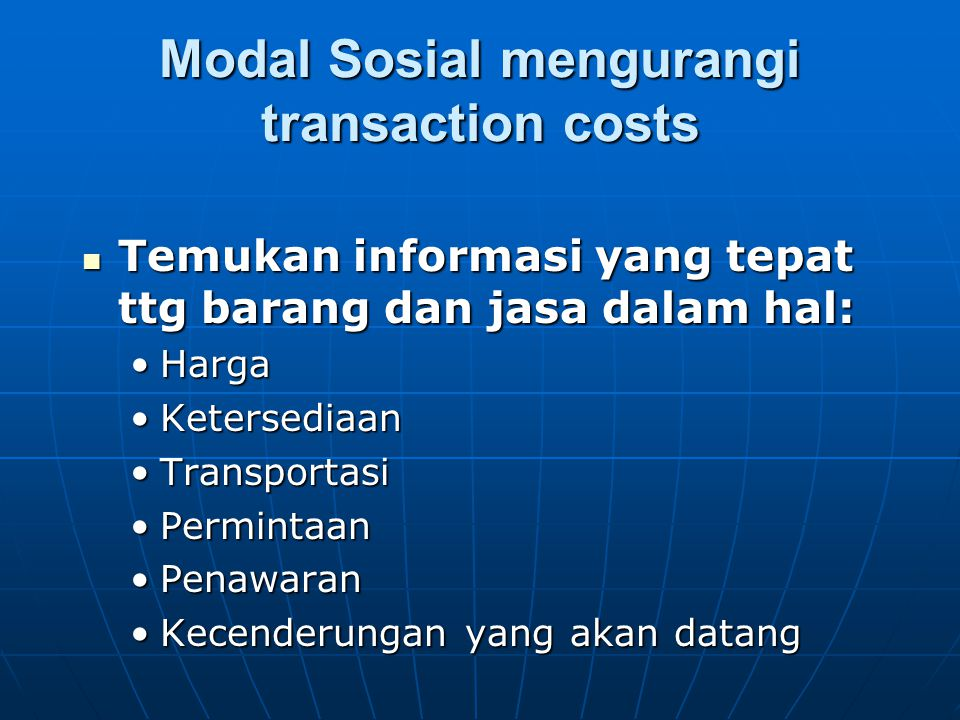 Modal Sosial mengurangi transaction costs