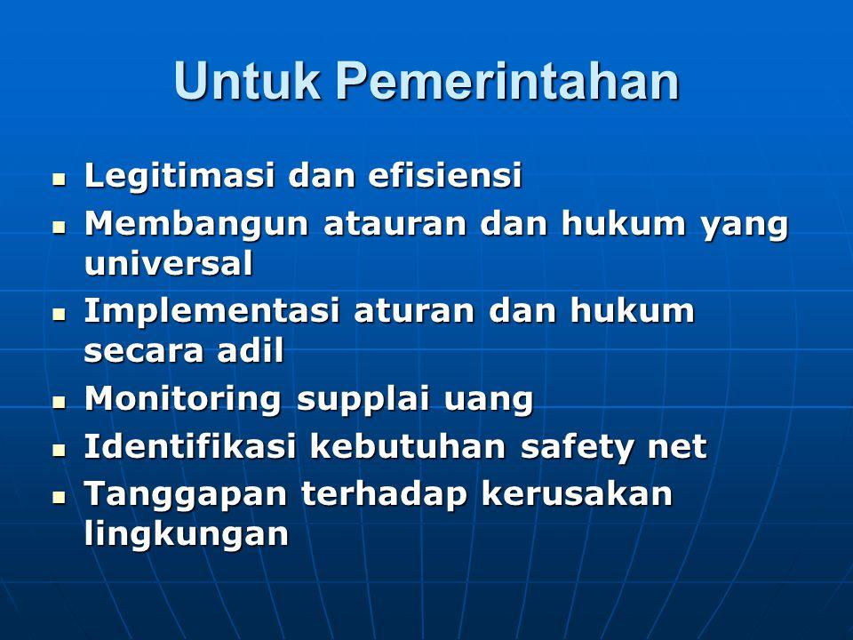 Untuk Pemerintahan Legitimasi dan efisiensi