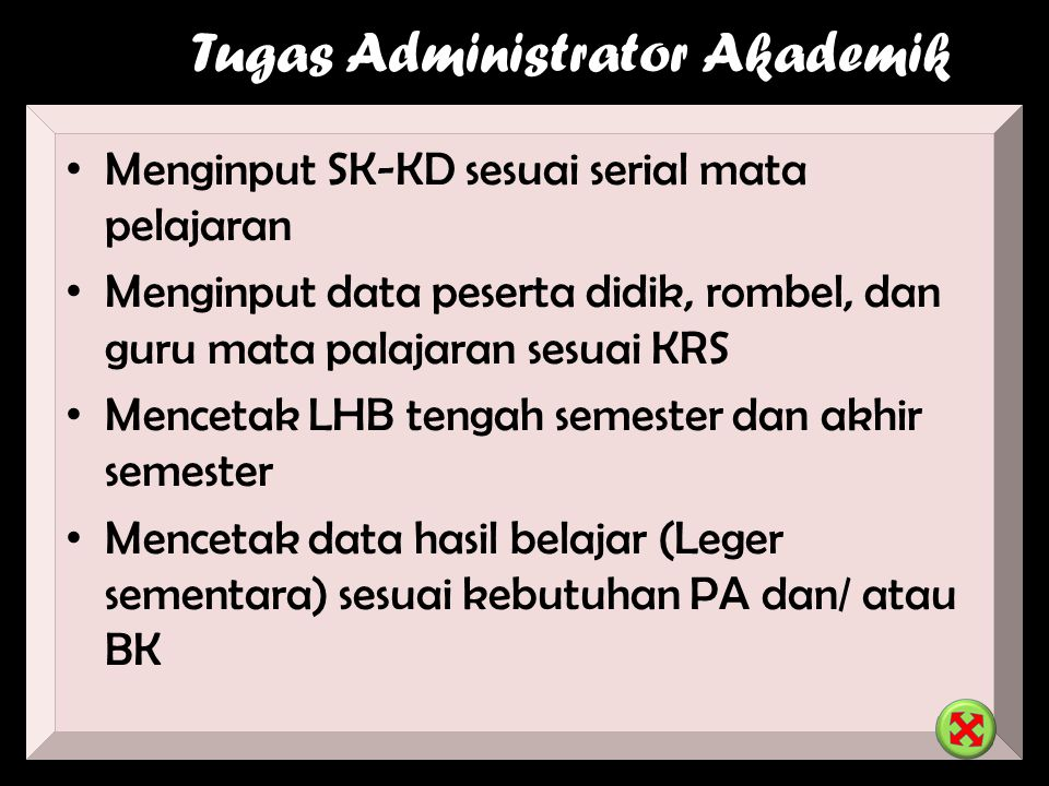 Tugas Administrator Akademik