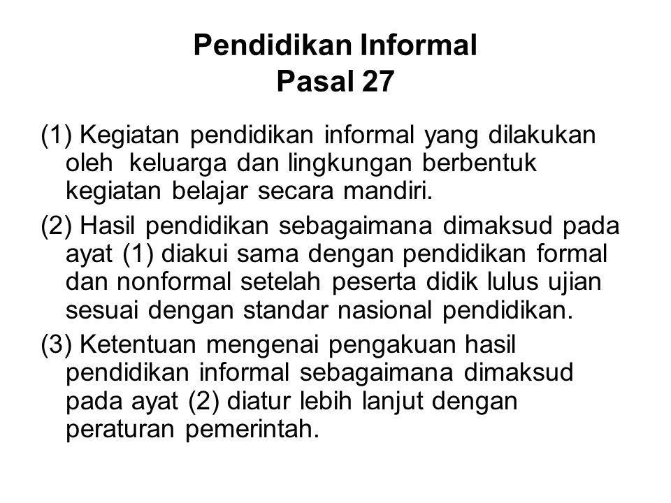 Pendidikan Informal Pasal 27