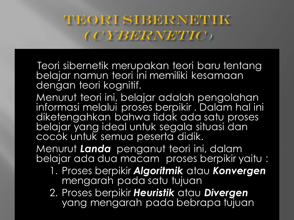 Teori Sibernetik ( Cybernetic )