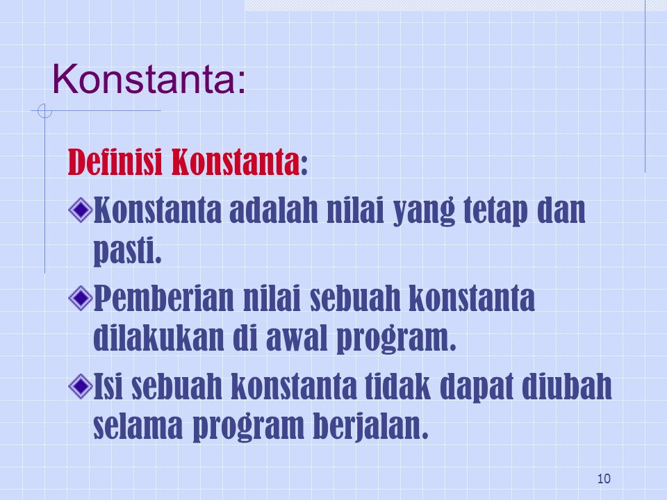 Konstanta: Definisi Konstanta: