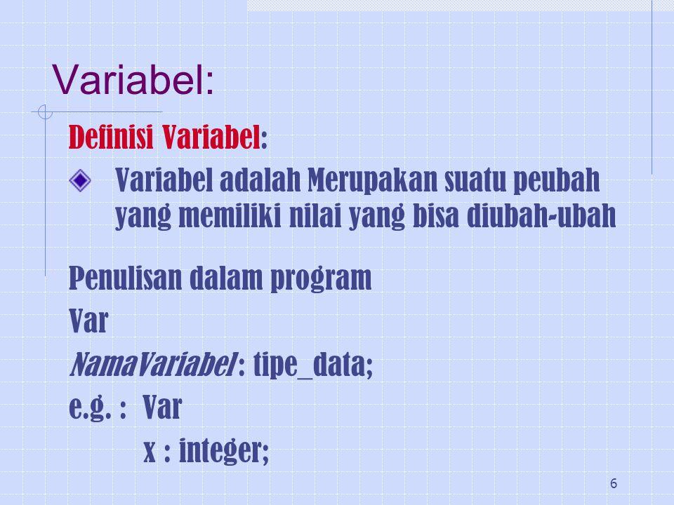 Variabel: Definisi Variabel: