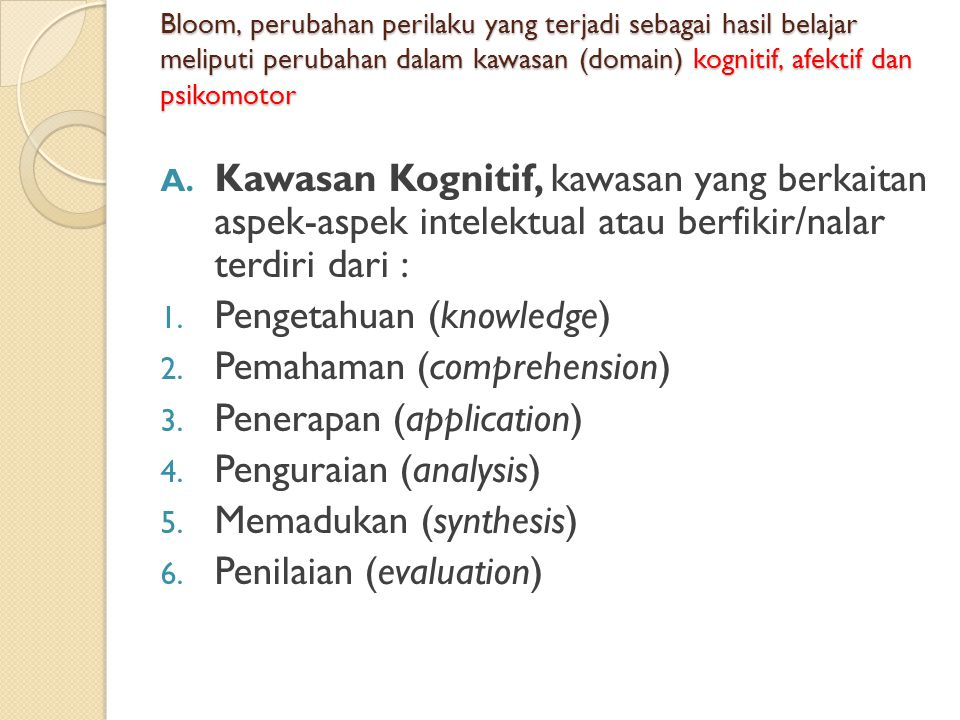 Pengetahuan (knowledge) Pemahaman (comprehension)