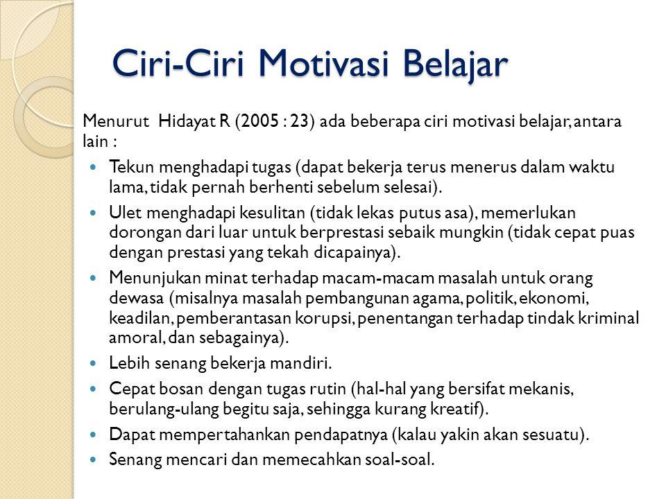 Ciri-Ciri Motivasi Belajar