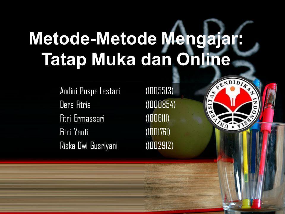 Metode-Metode Mengajar: Tatap Muka dan Online