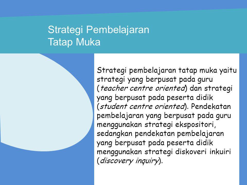 Strategi Pembelajaran Tatap Muka