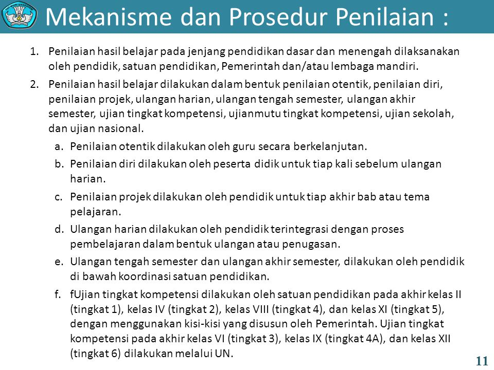 Mekanisme dan Prosedur Penilaian :