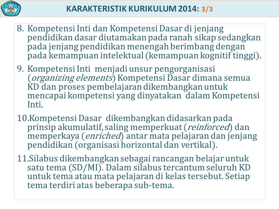 KARAKTERISTIK KURIKULUM 2014: 3/3