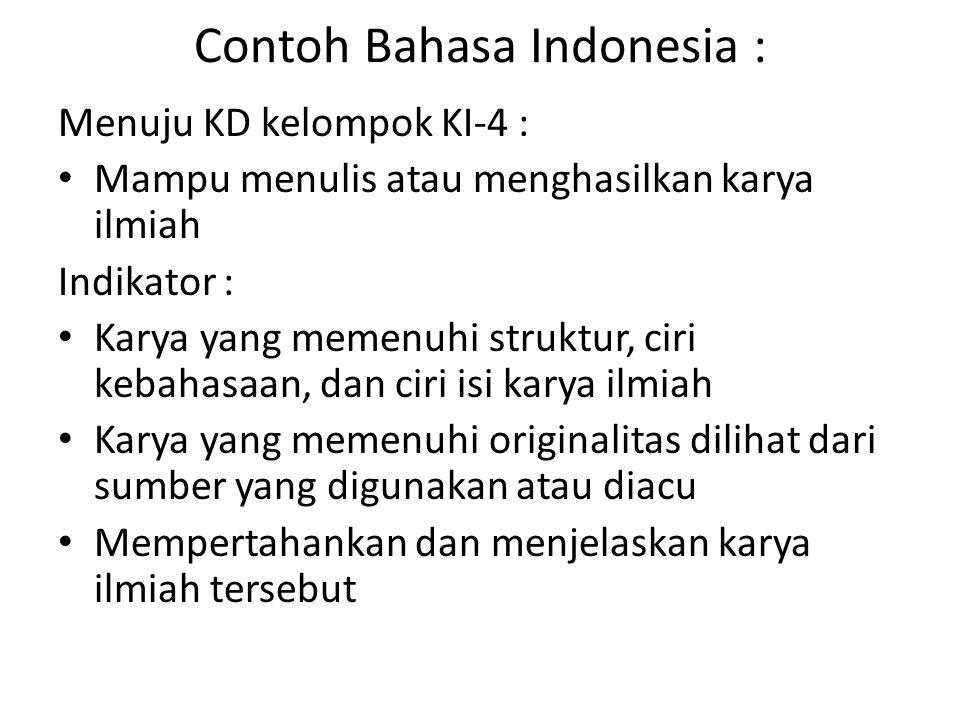 Contoh Bahasa Indonesia :