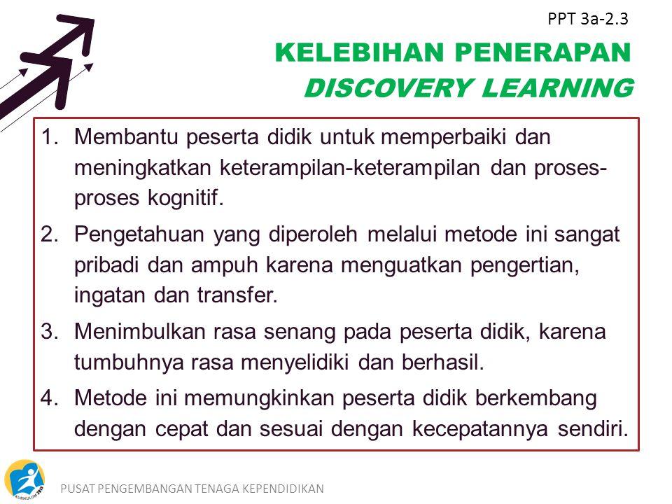 KELEBIHAN PENERAPAN DISCOVERY LEARNING