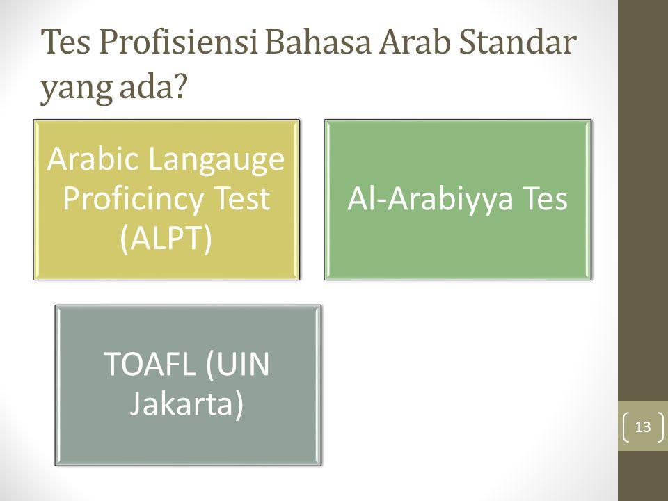 Tes Profisiensi Bahasa Arab Standar yang ada