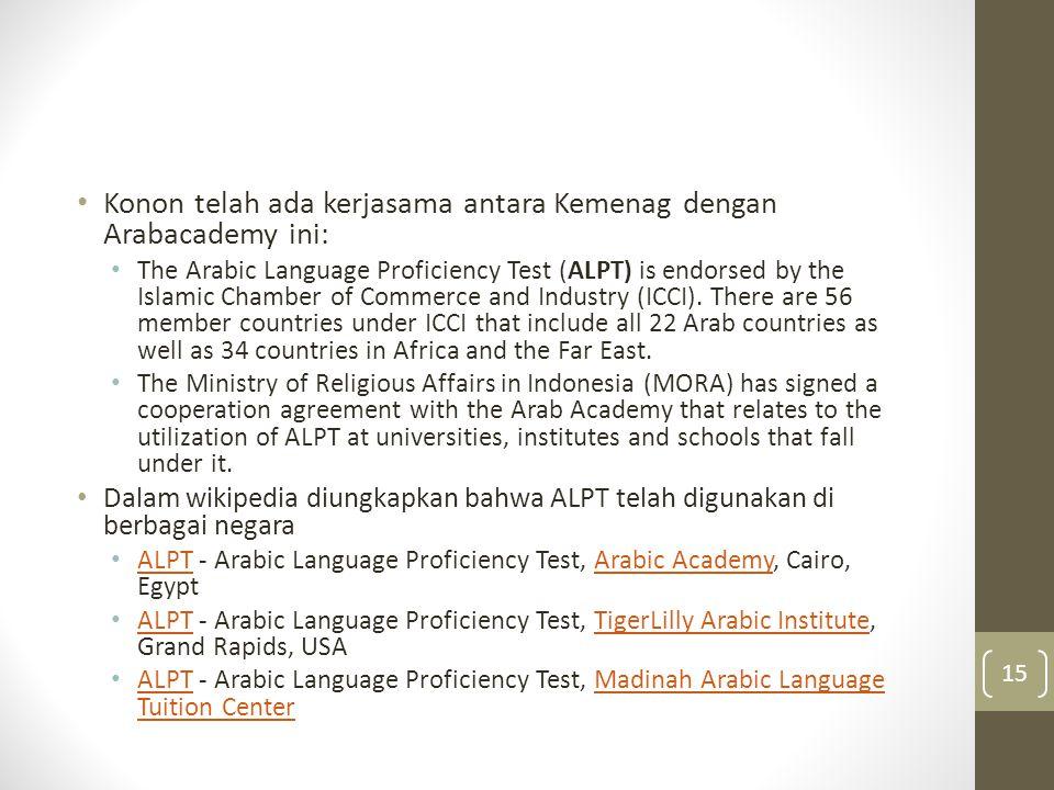 Konon telah ada kerjasama antara Kemenag dengan Arabacademy ini: