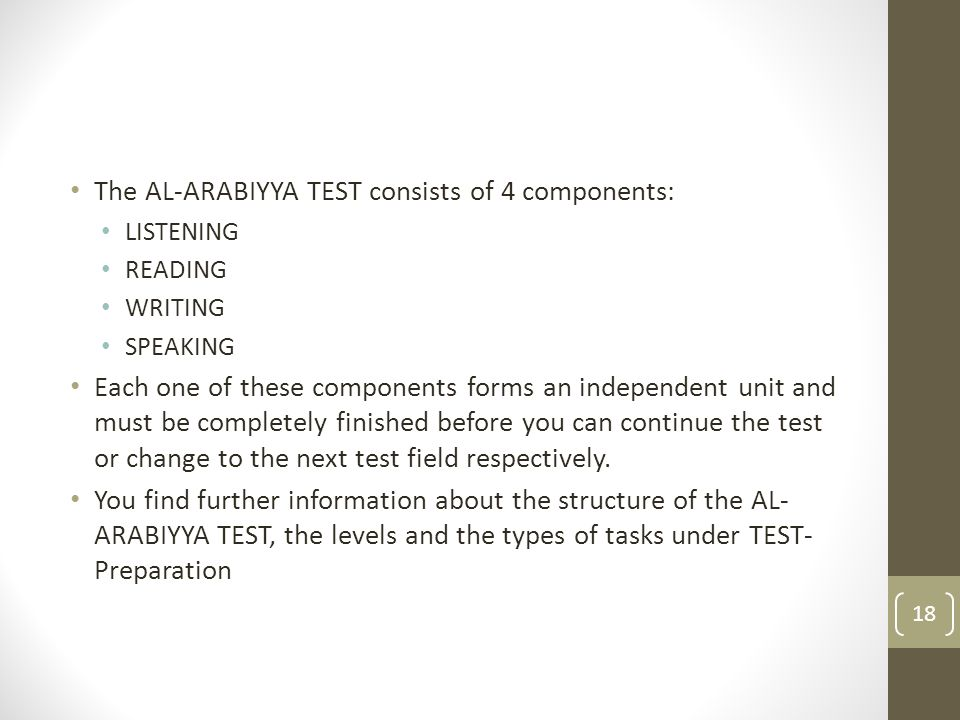 The AL-ARABIYYA TEST consists of 4 components:
