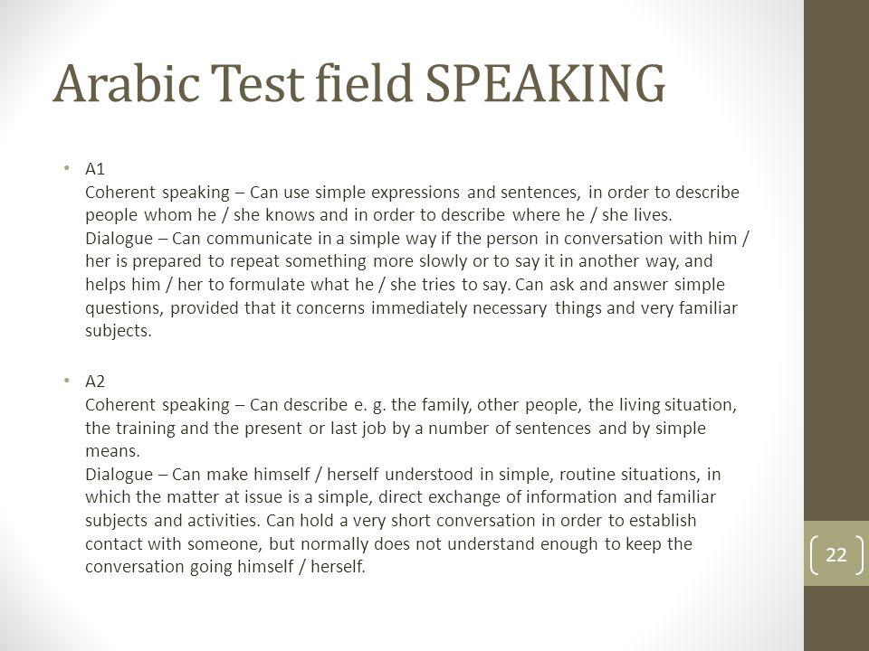 Arabic Test field SPEAKING