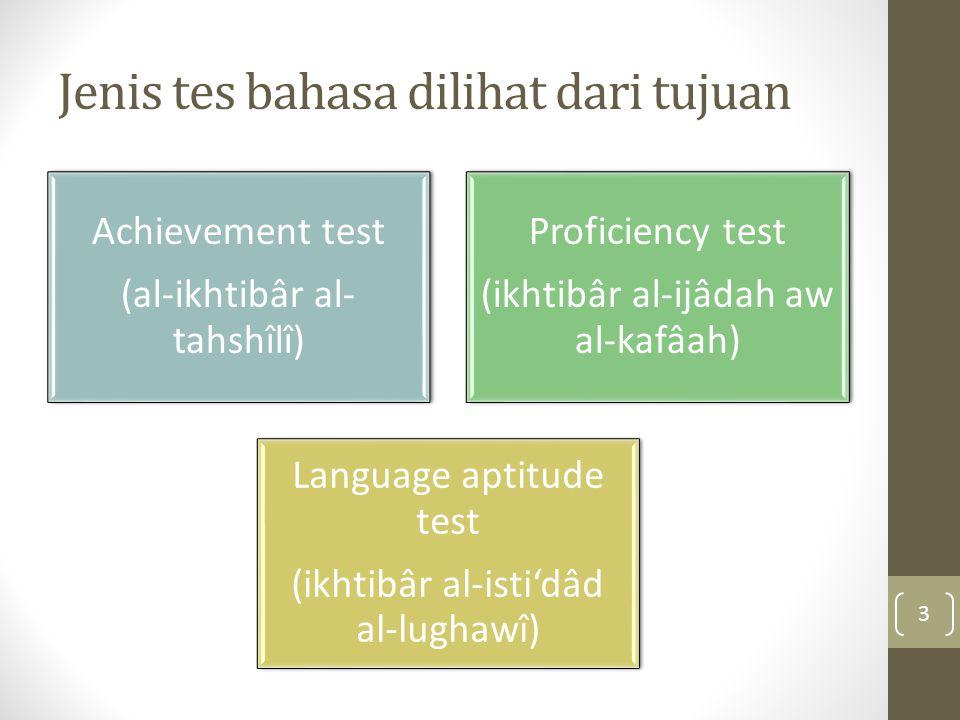 Jenis tes bahasa dilihat dari tujuan