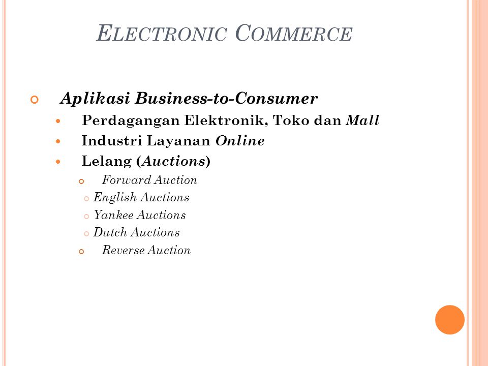 Electronic Commerce Aplikasi Business-to-Consumer