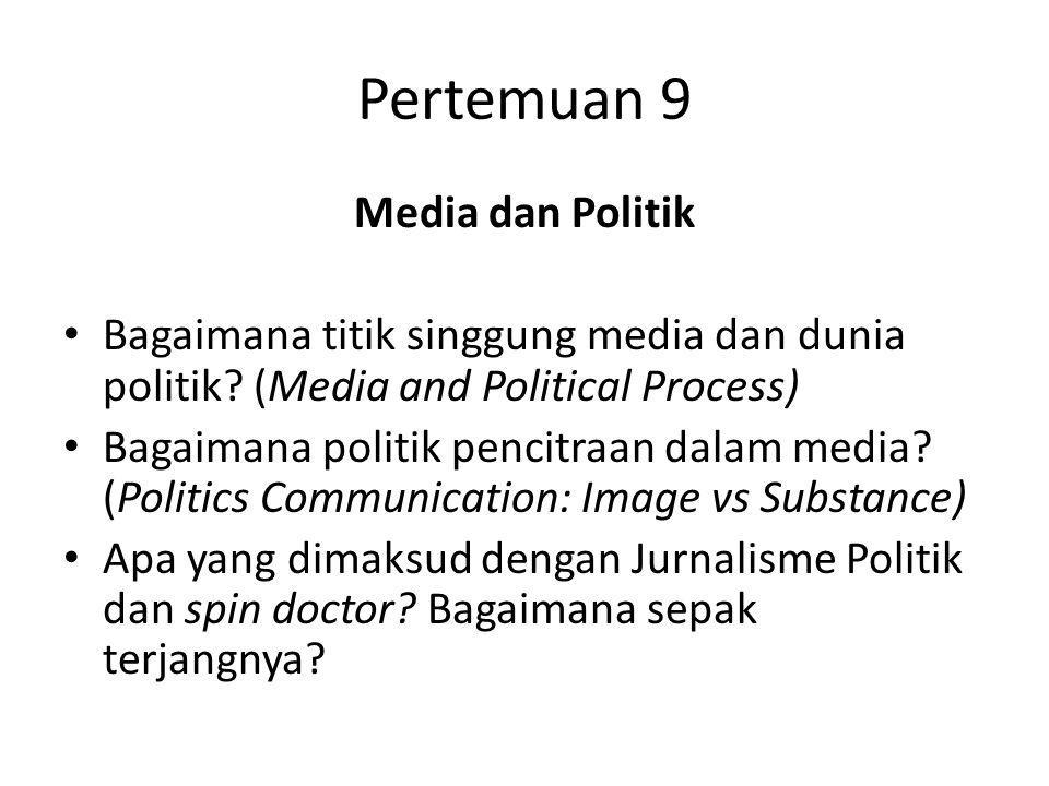 Pertemuan 9 Media dan Politik