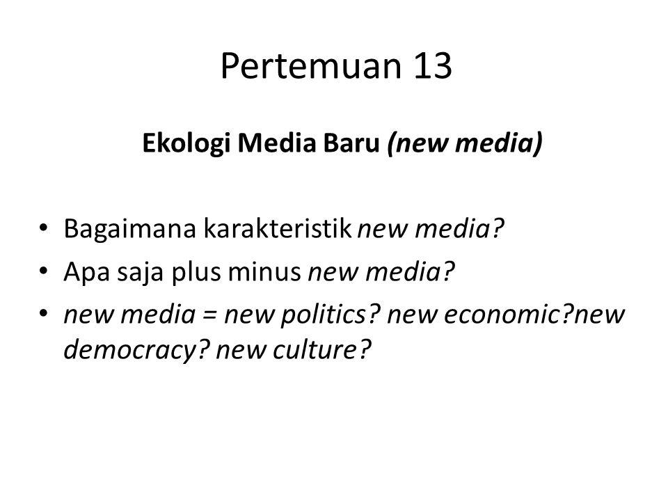 Ekologi Media Baru (new media)