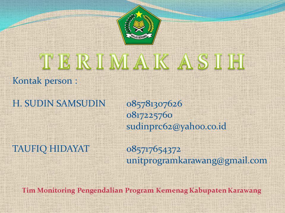 T E R I M A K A S I H Kontak person : H. SUDIN SAMSUDIN 085781307626