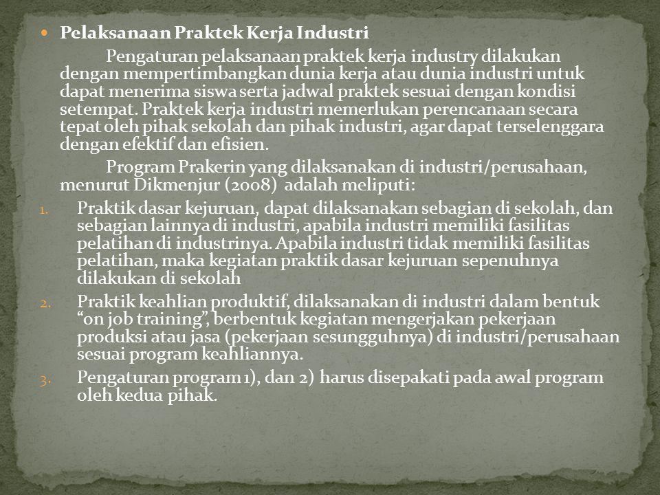 Pelaksanaan Praktek Kerja Industri