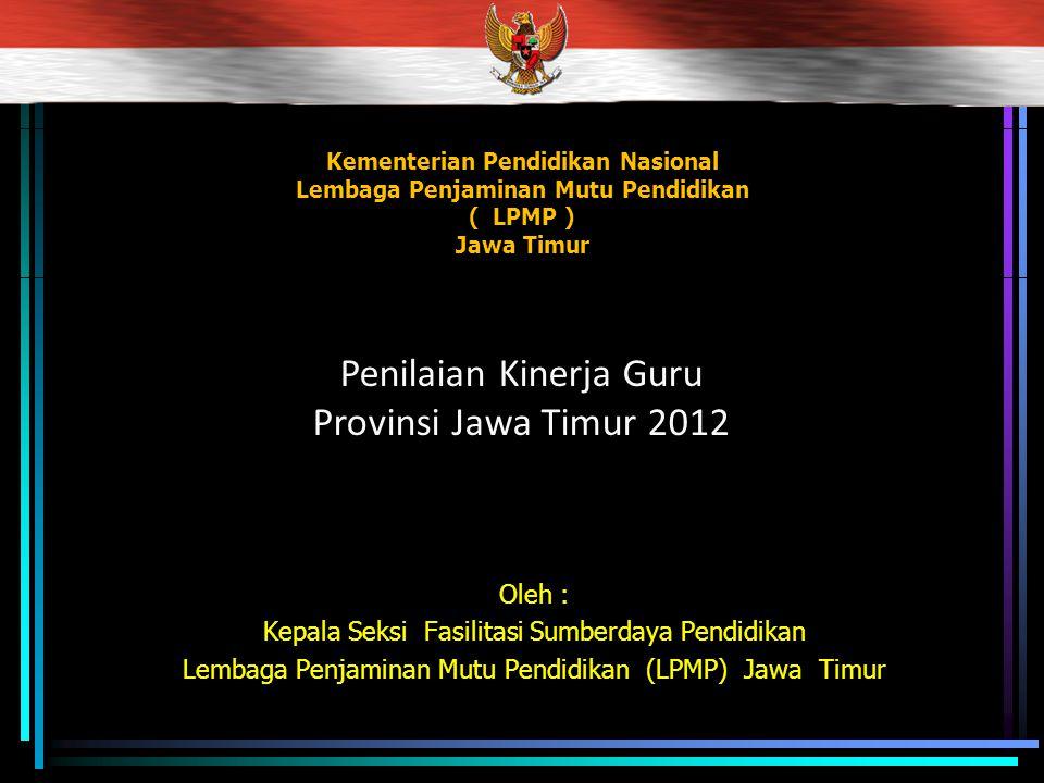 Penilaian Kinerja Guru Provinsi Jawa Timur 2012